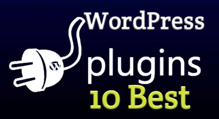 Best Wordpress plugins, WordPress best plugins